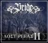 Bride - The Lost Reels Vol II