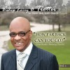 Product Image: Bishop Larry D Trotter & The Sweet Holy Spirit Combined Choir - How Far Back Can You Go
