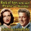 Product Image: Jo Stafford And Gordon McRae - Rock Of Ages And Other Songs Of Praise And Worship
