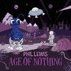 Phil Lewis - Age Of Nothing