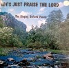Product Image: The Singing Goforth Family - Let's Just Praise The Lord