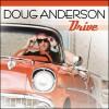 Product Image: Doug Anderson - Drive