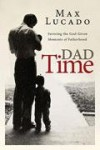 Product Image: Max Lucado - Dad Time