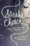 Product Image: Rebecca St James & Nancy Rue - Sarah's Choice