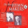 Product Image: The New Hymn Makers - Noel And Tricia Richards And Chris Bowater: Behold The Lord