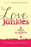 Christy Johnson - Love Junkies