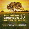 Various - Southern Gospel's 15 All-Time Favourites
