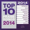 Product Image: Maranatha! Music - Top 10 Praise Songs 2014