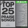 Product Image: Maranatha! Music - Top 25 Praise Songs 2014