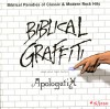 Product Image: ApologetiX - Biblical Graffiti