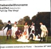 Product Image: thebandwithnoname - Justified/Pull Up The Vinyl