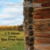 Product Image: J T Adams & The Men From Texas - Songs Of Faith: Southern Gospel Legends Series