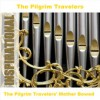 Product Image: The Pilgrim Travelers - Mother Bowed