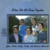 Product Image: Heatwole Sisters - When We All Come Together