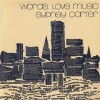 Product Image: Sydney Carter - Words. Love. Music