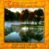 Product Image: Mary Beth Carlson & Mark David Williams - Reflections: Songs For The Heart & Soul