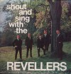 Product Image: The Revellers - Shout And Sing With The Revellers