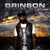 Product Image: Brinson - No Other Heroes