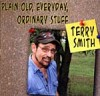 Product Image: Terry Smith - Plain Old, Everyday, Ordinary Stuff