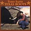 Product Image: Terry Smith - Texas Roots