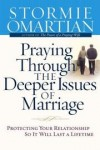 Product Image: Stormie Omartian - Praying through the deeper issues of marriage
