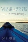 Product Image: Kelly Minter - Wherever The River Runs