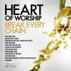 Product Image: Maranatha! Music - Heart Of Worship: Break Every Chain