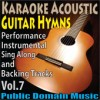 Product Image: Public Domain Music - Karaoke Acoustic Guitar Hymns: Performance, Instrumental, Sing Along And Backing Tracks