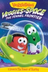 VeggieTales - Veggies In Space: The Fennel Frontier