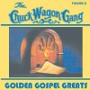 Product Image: The Chuck Wagon Gang - Golden Gospel Greats Vol II