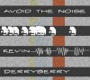 Product Image: Kevin Derryberry - Avoid The Noise