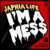 Product Image: Japhia Life - I'm A Mess
