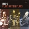 Product Image: MxPx - Plans Within Plans