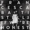 Product Image: Francesca Battistelli - If We're Honest (Deluxe Edition)