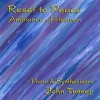 Product Image: John Tussey - Reset To Peace: Ambience Of Heaven
