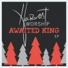 Product Image: Harvest Worship - Awaited King