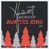 Product Image: Harvest Worship - Awaited King