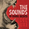 Product Image: Daniel Bashta - The Sounds Of Daniel Bashta Deluxe
