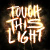 Product Image: House Of Heroes - Touch This Light