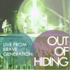 Product Image: Out Of Hiding - Live From Brave Generation