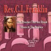 Product Image: Rev C L Franklin - The Preacher That Got Drunk/Moses At The Red Sea