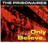 Product Image: The Prisonaires - Only Believe