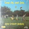 Product Image: Anne Criswell Jackson - Come On And Join