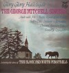 Product Image: The George Mitchell Singers - Glory Glory Hallelujah