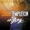 Product Image: Isaiah Templeton - I Can Do Anything