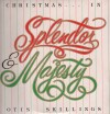 Product Image: Otis Skillings - Splendor & Majesty
