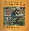 Product Image: Paul & Timothy - Living, Loving And Learning With Jesus