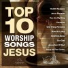 Product Image: Maranatha Music - Top 10 Worship Songs Jesus
