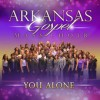 Arkansas Gospel Mass Choir - You Alone
