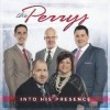 Product Image: The Perrys - Into His Presence